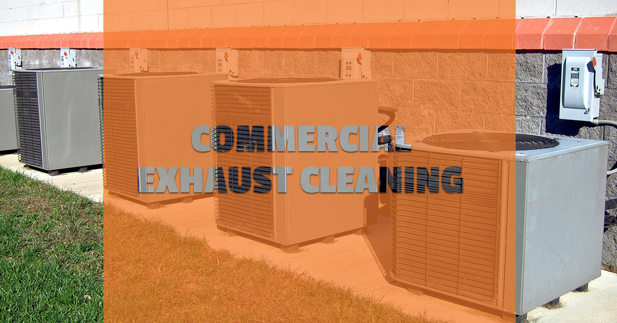 COMMERCIAL EXHAUST CLEANING