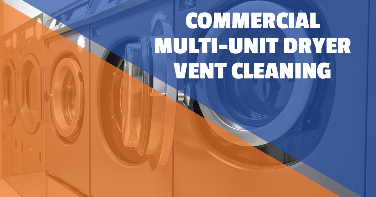 COMMERCIAL MULTI-UNIT DRYER VENT CLEANING
