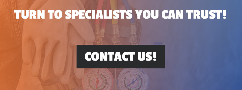 Turn to Specialists You Can Trust! Contact Us